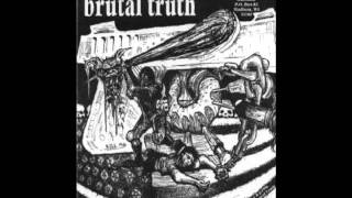 Watch Brutal Truth Foolish Bastard video