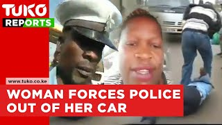 Kenyan woman forces traffic police officer out of her car | Mildred Atty Owiso | Tuko TV