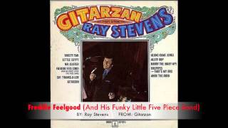Watch Ray Stevens Freddie Feelgood video