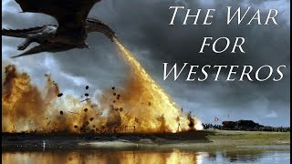Game of Thrones - The War For Westeros