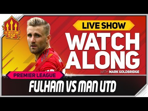 Fulham vs Manchester United  Watchalong