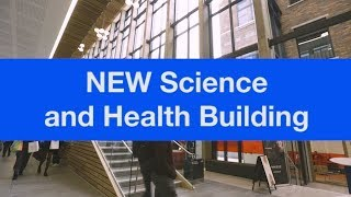 A tour of our NEW Science & Health Buidling (Facebook Live)