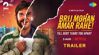 Brij Mohan Amar Rahe | Official Trailer | Netflix