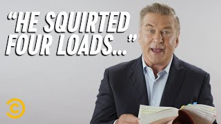 Alec Baldwin Reads Real Erotic Fan Fiction