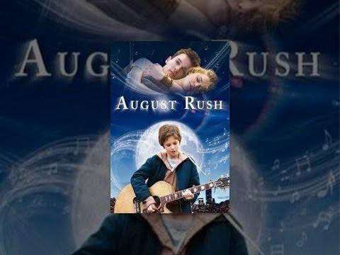 August Rush video