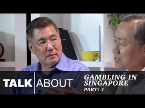 Talkabout - Gambling in Singapore (Part 1) : Introduction