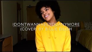 Idontwannabeyouanymore (cover) By Billie Eilish