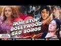 Non Stop Bollywood Sad Songs   MASHUP   90's Sad Songs   Bollywood Sad Songs Mashup 2017 Mp3
