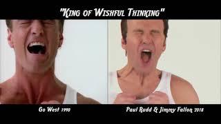 """King of Wishful Thinking"" - Go West versus Paul Rudd & Jimmy Fallon Comparison"