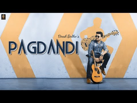 Pagdandi | Dinesh Sindher | Official Lyrical Video | New Bollywood Haryanvi Romantic Songs 2018
