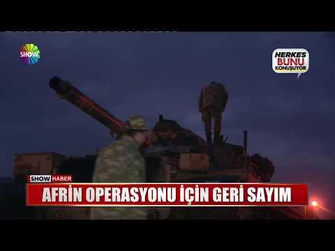 Afrin Operasyonu için geri sayım