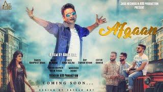 Afgaan | (FULL HD) | Manpreet Maan | New Punjabi Songs 2018 | Latest Punjabi Songs 2018
