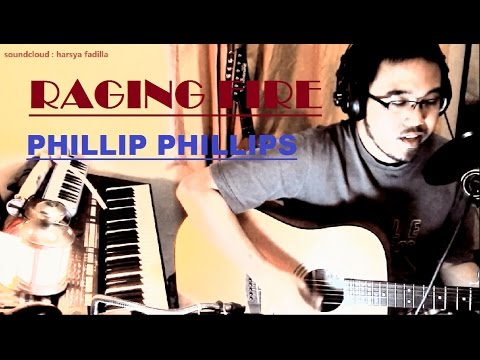 Phillip Phillips - Raging Fire (Acoustic cover | w/Chords and Lyrics)