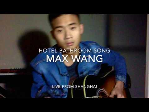 John Mayer-Hotel Bathroom Song {Cover by Max Wang}