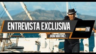 Entrevista Jhom Martinez para Dark Tower TV