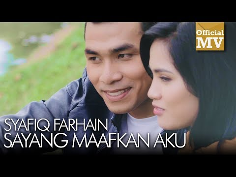 Syafiq Farhain - Sayang Maafkan Aku (Official Music Video) MP3