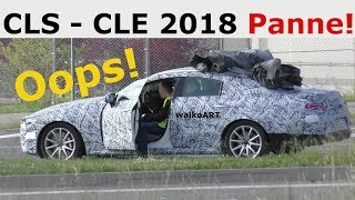 Mercedes Erlkönig CLS - CLE Oops! PANNE + Rücklichter -prototype breaks down + backlights SPY VIDEO