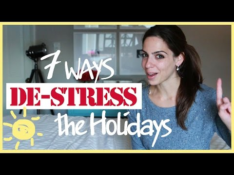 ELLE | 7 WAYS to DE-STRESS the HOLIDAYS
