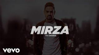 Pav Dharia - Mirza (Full Video)