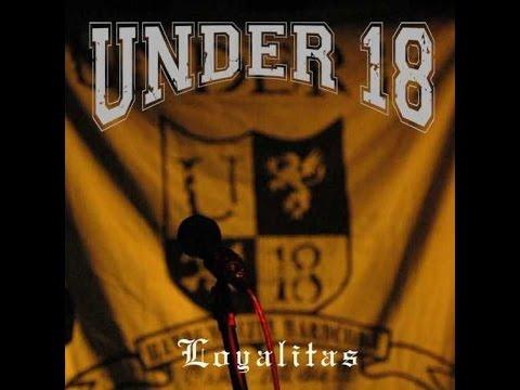Under 18 - Loyalitas [Full Album]