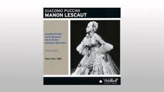 Puccini  Manon Lescaut Act 1 - 4. Discendono    Vediam!