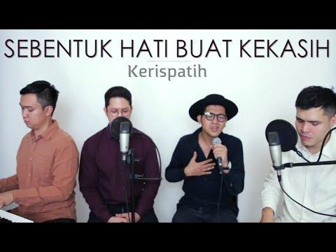 download lagu Sebentuk Hati Buat Kekasih - Kerispatih Live Cover Irvan gratis