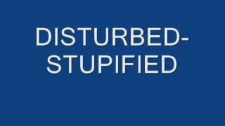 Watch Disturbed Stupified video