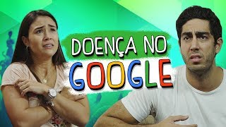 Doença no Google - DESCONFINADOS (erros no final)