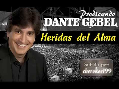 Dante Gebel - heridas del alma (predicacion) - por cherokee199