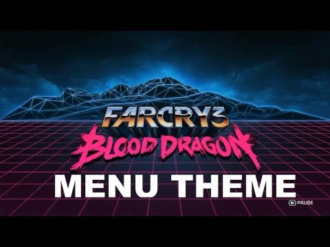 Menu Theme Far Cry 3: Blood Dragon HD OST