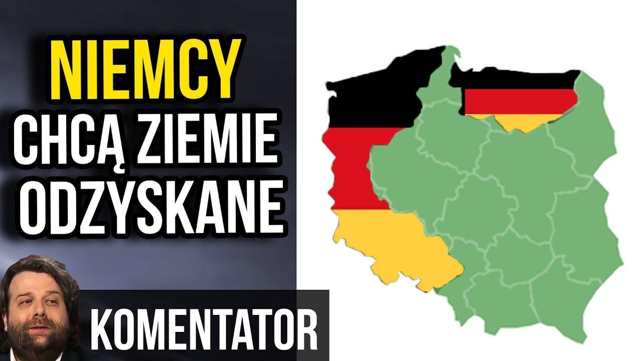 Niemcy Grożą Polsce - Chcą z Powrotem Ziemie Odzyskane.