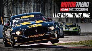 Live Racing This June 2017 on Motor Trend OnDemand