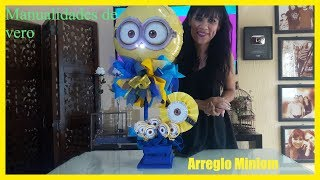 ARREGLO MINIONS//MANUALIDADES DE VERO// MINIONS PARTY