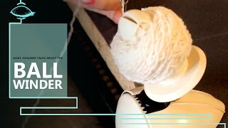 How to use a ball winder