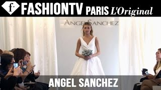 Angel Sanchez Bridal Collection Fall 2015 - Runway Show   FashionTV