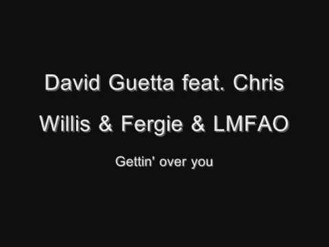 David Guetta Feat. Chris Willis & Fergie & Lmfao - Gettin' Over You video