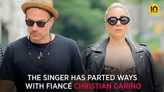 BAD ROMANCE: LADY GAGA CALLS IT QUITS WITH FIANCÉ CHRISTIAN CARINO