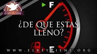 Evangelista Carlos Morales - ¿De Que Estas Lleno?