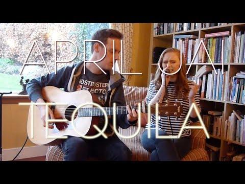 April Jai - Tequila (Dan + Shay Cover)