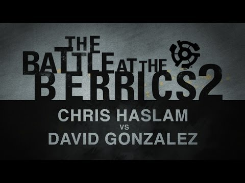 Chris Haslam Vs David Gonzalez: BATB2 - Round 1