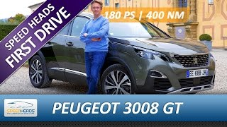 2017 Peugeot 3008 GT Test (180 PS) - Fahrbericht - Review - Speed Heads