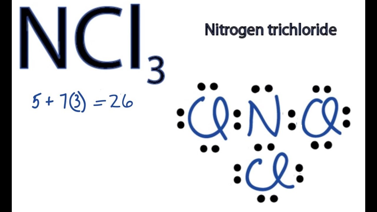 NCl3 Lewis Structure How to Draw the Dot Structure for