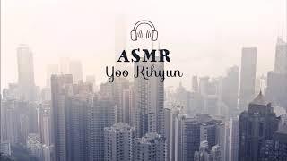 [ASMR] MONSTA X - Kihyun