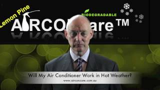 Airconcare - Will my Air Conditioner work in hot weather?