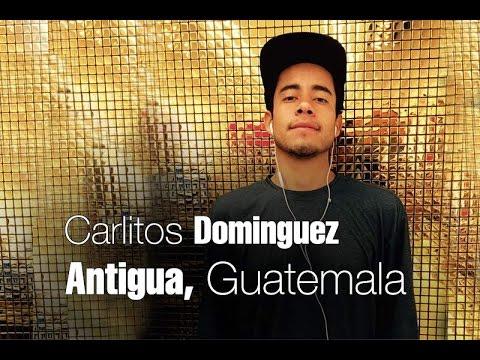 Carlitos Dominguez - Antigua, Guatemala