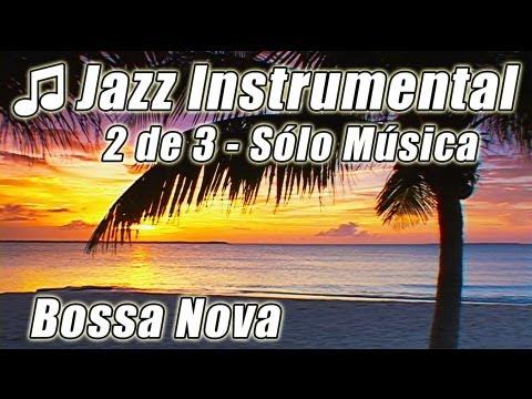 INSTRUMENTAL JAZZ 2 Suave Canciones Felices Música Relajarse Instrumentales Fondo Romántico Estudian