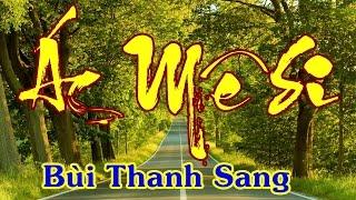 Ác Mê Si - Bùi Thanh Sang