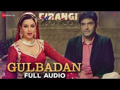 download lagu Gulbadan - Full   Firangi  Kapil Sharma gratis