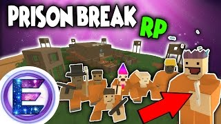 PRISON BREAK RP - Everything goes to plan - Unturned Roleplay