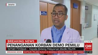 Update Terkini Penanganan Korban Demo Pemilu